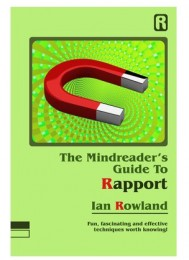 Ian Rowland – The Mindreader's Guide To Rapport