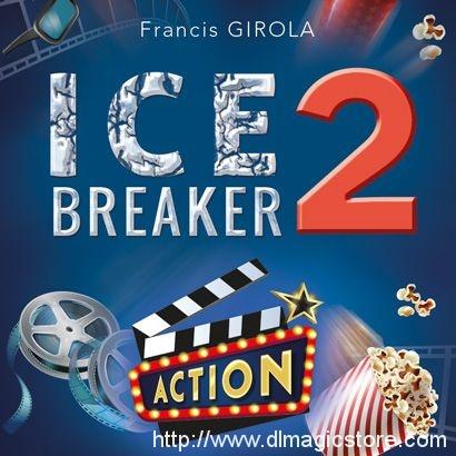 Ice Breaker 2 by Francis Girola