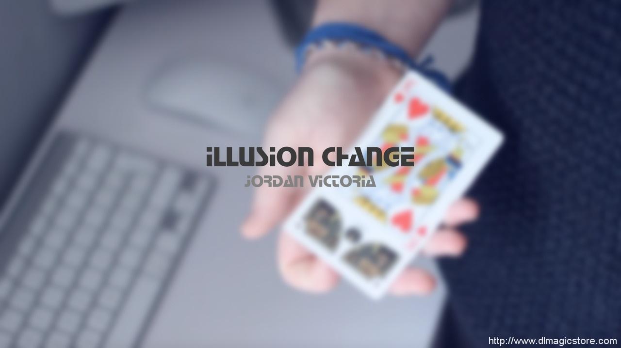 Illusion Change by Jordan Victoria