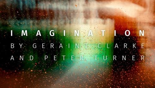 Imagination by Geraint Clarke & Peter Turner
