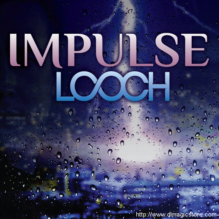 Impulse by Looch (Instant Download)