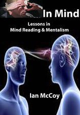 In Mind Lessons in Mind Reading and Mentalism By Ian McCoy