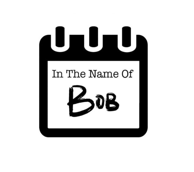 In The Name of Bob by Reese Goodley