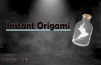 Instant Origami by Bachi Ortiz (Instant Download)
