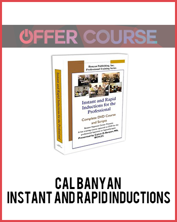 Instant and Rapid Inductions by Cal Banyan