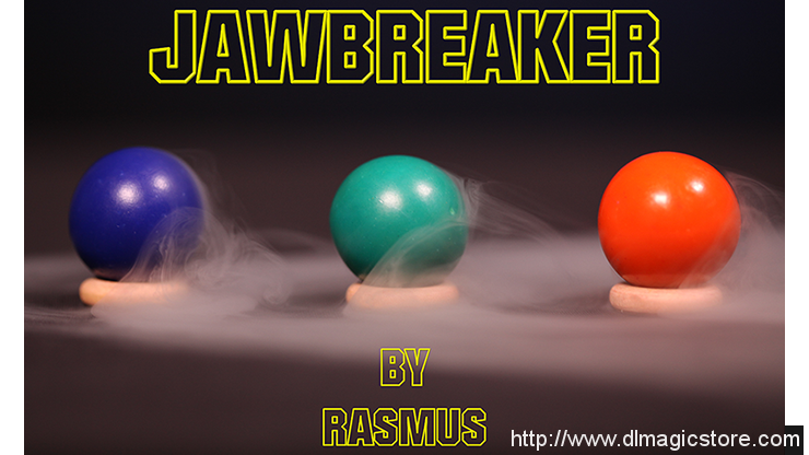 JAWBREAKER by Rasmus Magic (Gimmick Not Included)