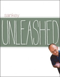 Jay Sankey – Sankey Unleashed by Jon Racherbaumer