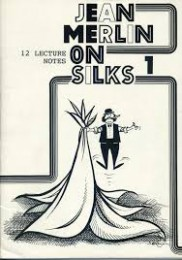 Jean Merlin Merlin on Silks Vol 1-2