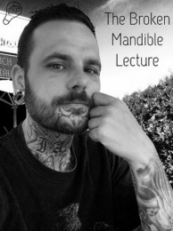 The Broken Mandible Lecture by Jerome Finley