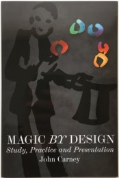 John Carney – Magic By Design