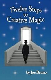 Joseph Bruno – Twelve Steps to Creative Magic