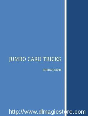Jumbo Card Tricks by Eddie Joseph