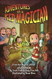 Justin Flom – Adventures of a Kid Magician