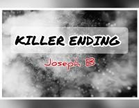 K. K. E. (KILLER KICKER ENDING ) By Joseph B. (Instant Download)