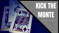 KICK THE MONTE by Justin Miller