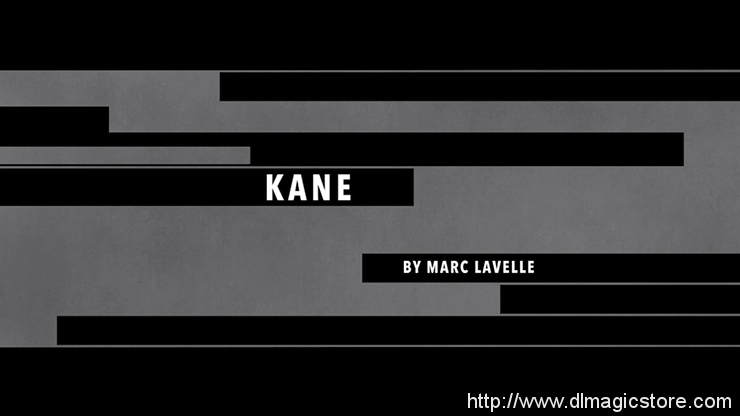 Kane by Marc Lavelle video (Download)