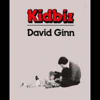 Kid Biz by David Ginn