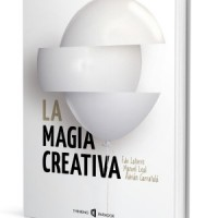 La Magia Creativa by Thinking Paradox