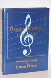 Lance Pierce – Roger Klause In Concert