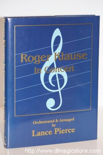 Lance Pierce – Roger Klause In Concert