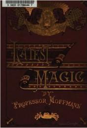 Latest Magic by Professor Hoffmann