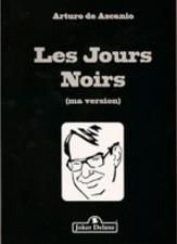 Les Jours Noirs (Ascanio) by ARTURO DE ASCANIO