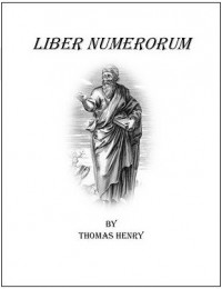 Liber Numerorum By Thomas Henry