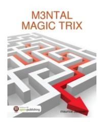 M3NTAL MAGIC TRIX By maurice Janssen
