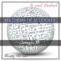 MATHEMATICAL FOOLER By Joseph B. (Instant Download)