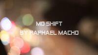 MD SHIFT by Raphael Macho
