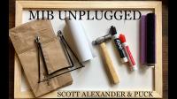 MIB UNPLUGGED by Scott Alexander & Puck