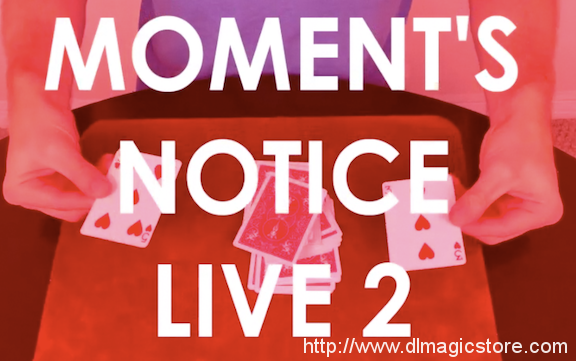 MOMENT'S NOTICE LIVE 2 by Cameron Francis Instant Download