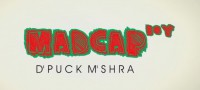 Madcap Boy by Deepak Mishra and Piklumagic Presents