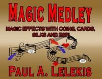 Magic Medley by Paul Lelekis