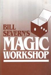 Magic Workshop by Bill Severn