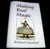Making Real Magic by Richard Osterlind