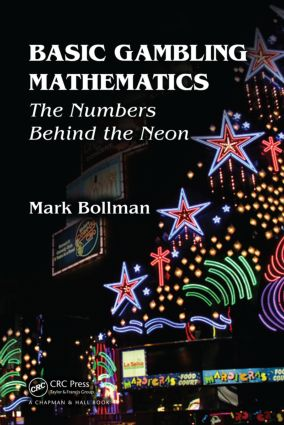 Mark Bollman – Basic Gambling Mathematics The Numbers Behind The Neon