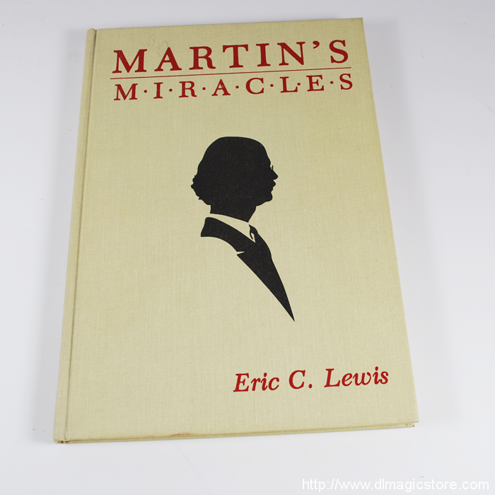 Martin's Miracles by Eric Lewis