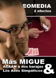 Mas Migue por Miguel Puga