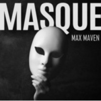 Masque by Max Maven (Instant Download)