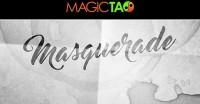 Masquerade by Magic Tao