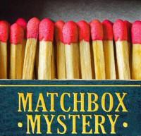 Matchbox Mystery