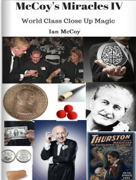 McCoys Miracles IV World Class Close Up Magic by Ian McCoy