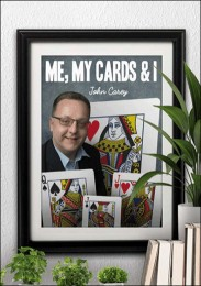 Me, My Cards and I by John Carey
