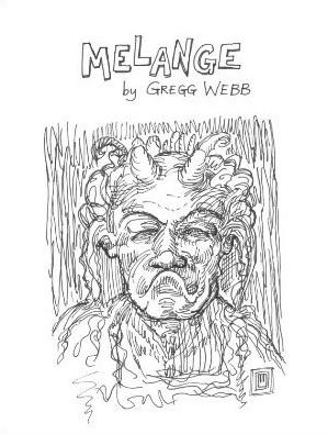 Melange by Gregg Webb