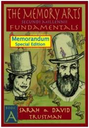 The Memory Arts: Memorandum Stack Edition By Sarah and David Trustman