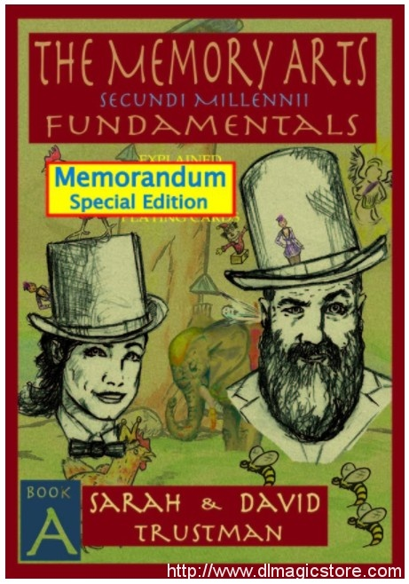 The Memory Arts: Memorandum Stack Edition By Sarah and David Trustman