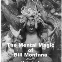 Mental Magic of BILL MONTANA Vol 1 by Bill Montana
