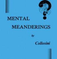 Mental Meanderings by Collosini