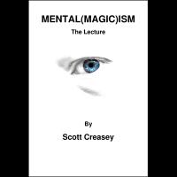 Mental(Magic)ism by Scott Creasey